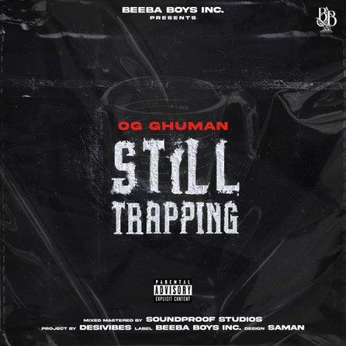 Still Trapping By OG Ghuman, Gagan Mand and others... full mp3 album