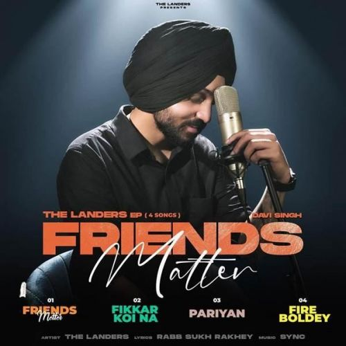 Friends Matter - EP By The Landers full mp3 album