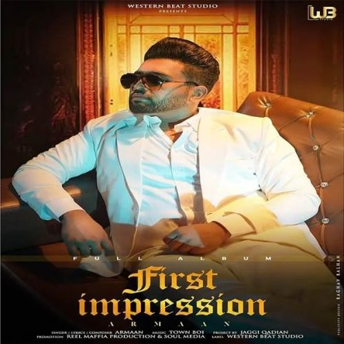 First Impression By Armaan full mp3 album